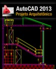 Curso-AutoCAD-2013-ProjetoArquitetonico