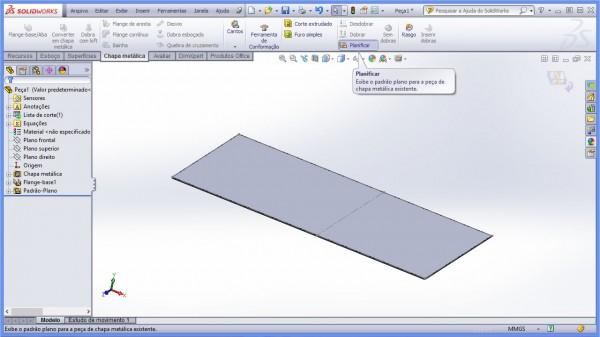 Passo 4 - planificando a chapa metalica