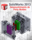 curso solidworks 2012 desenvolvimento de porta moldes