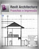Curso Revit Architecture Pranchas e Impressão
